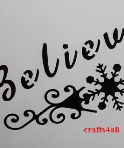 Believe with a Snowflake  ( Swor 29 )  Size:- 255 x 110 mm