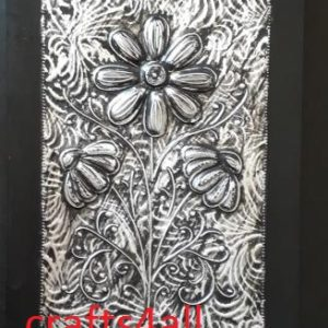 """"""" METAL EMBOSSING - FLOWER  """" on a Canvas 290 x 210 mm"""