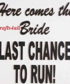 Signs - General & Wedding ( MADE TO ORDER )